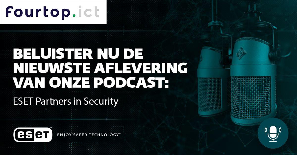 ESET podcast | Fourtop ICT
