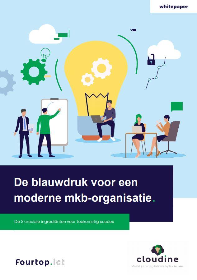 De blauwdruk voor een moderne mkb-organisatie | Downloads Fourtop ICT
